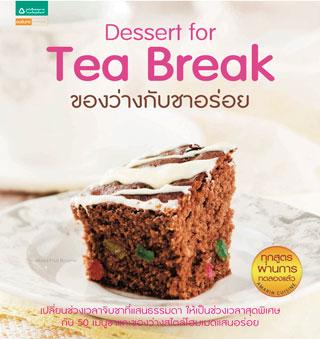 Dessert For Tea Break