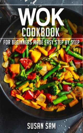 หน้าปก-wok-cookbook-for-beginners-made-easy-step-by-step-book-1-ookbee