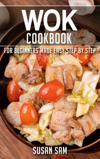 หน้าปก-wok-cookbook-for-beginners-made-easy-step-by-step-book-3-ookbee