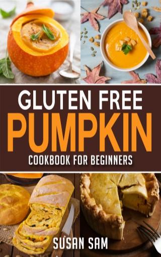 หน้าปก-gluten-free-pumpkin-cookbook-for-beginners-book-1-ookbee