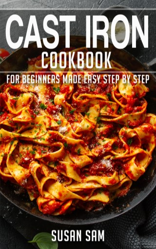 CAST-IRON-COOKBOOK-FOR-BEGINNERS-MADE-EASY-STEP-BY-STEP-BOOK-1-หน้าปก-ookbee