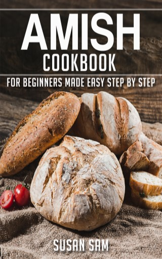 หน้าปก-amish-cookbook-for-beginners-made-easy-step-by-step-ฺbook-1-ookbee