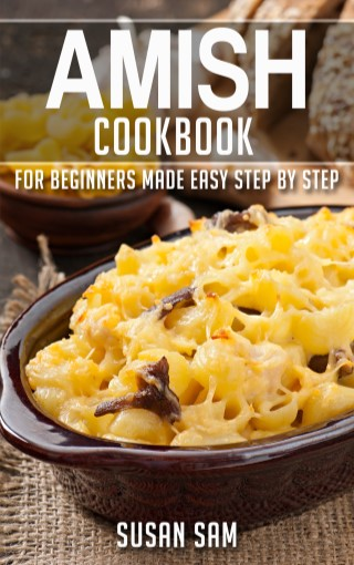 หน้าปก-amish-cookbook-for-beginners-made-easy-step-by-step-ฺbook-2-ookbee