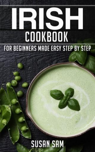 หน้าปก-irish-cookbook-for-beginners-made-easy-step-by-step-book-1-ookbee