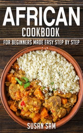หน้าปก-african-cookbook-for-beginners-made-easy-step-by-step-book-1-ookbee
