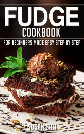 fudge-cookbook-for-beginners-made-easy-step-by-step-ฺbook-1-หน้าปก-ookbee