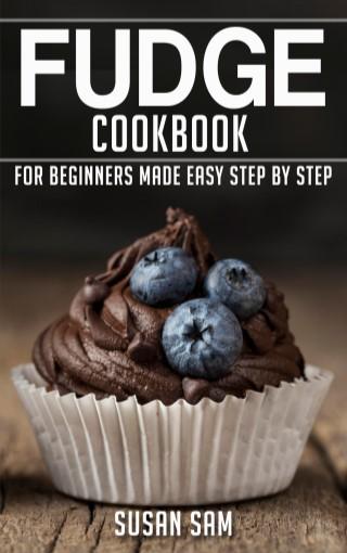 หน้าปก-fudge-cookbook-for-beginners-made-easy-step-by-step-ฺbook-2-ookbee