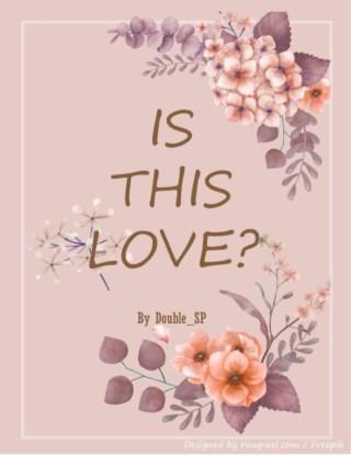 หน้าปก-is-this-love-รักโคตรงง-ตกลงรักหรือเปล่า-ตัวอย่าง-ookbee