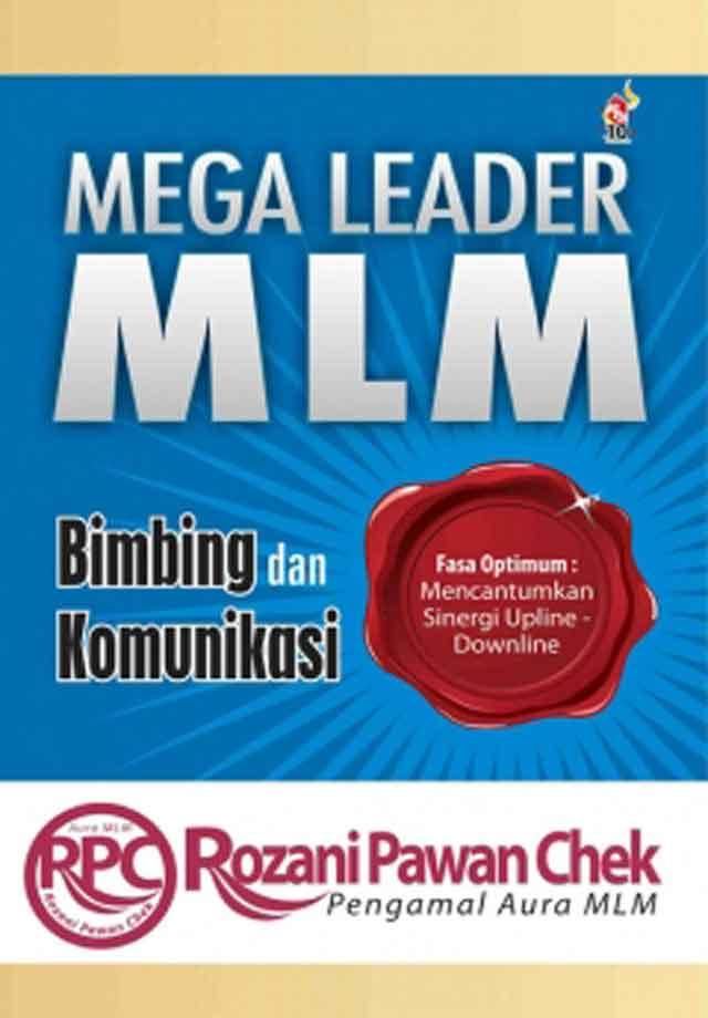 Mega-Leader-MLM:-Bimbing-dan-Komunikasi-หน้าปก-ookbee