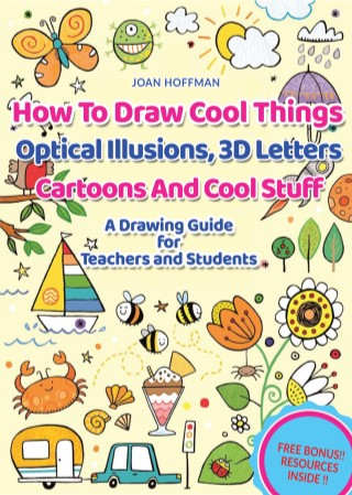 หน้าปก-how-to-draw-cool-things-optical-illusions-3d-letters-cartoons-and-stuff-a-drawing-guide-for-teachers-and-students-วิธีการว-ookbee