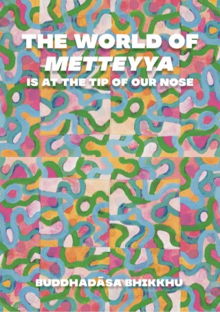 หน้าปก-epub-the-world-of-metteyya-is-at-the-tip-of-our-nose-ookbee