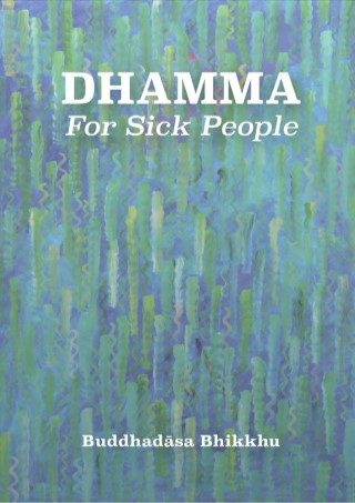 หน้าปก-epub-dhamma-for-sick-people-ookbee