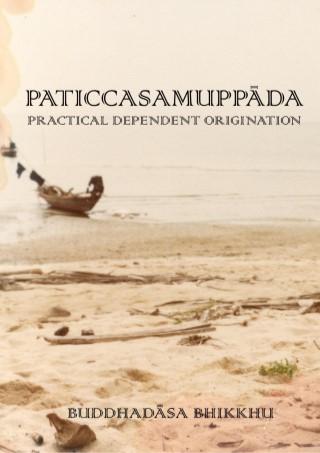 หน้าปก-epub-paticcasamuppada-practical-dependent-origination-ookbee