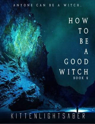 How to be a good Witch.(Book 2) ไพ่ในกล่องแก้ว เล่ม 2